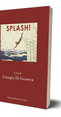 Splash! - un Tuffo nell'Eros - Catalogo - Giampiero Abate